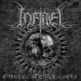 INFIDEL - Eviscerate Yourself . CD