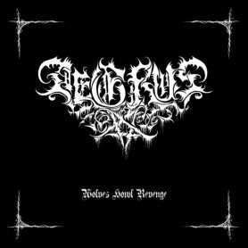 AEGRUS - Wolves Howl Revenge . EP