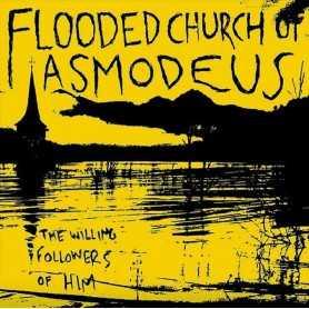 FLOODED CHURCH OF ASMODEUS lp