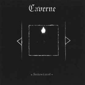 CAVERNE - Sentiers d'Avant cd