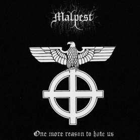 MALPEST - One More Reason to Hate Us
