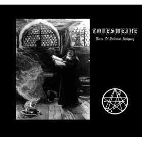 TODESWEIHE - Rites of Infernal Alchemy . CD