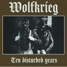 WOLFKRIEG - Ten Disturbed Years . LP