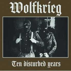 WOLFKRIEG - Ten Disturbed Years . LP