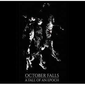 OCTOBER FALLS - A Fall of an Epoch . CD