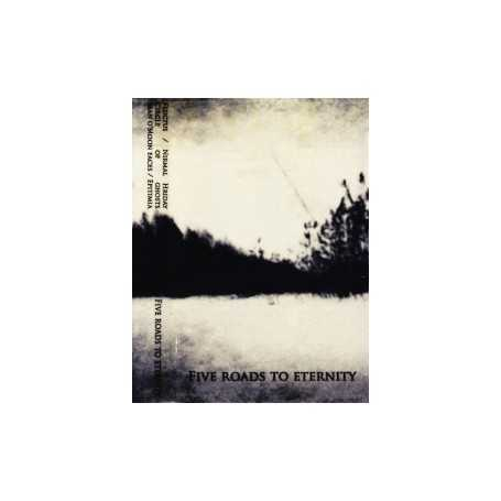 FLUCTUS / NIRMAL HRIDAY / CIRCLE /  MAN O' MOON FACE / EPITEMIA - Five Roads to Eternity . MC