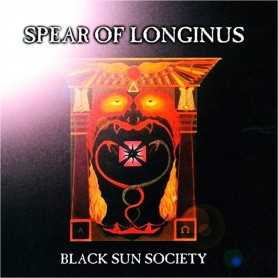 SPEAR OF LONGINUS - Black Sun Society . LP