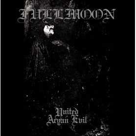FULLMOON - United Aryan Evil . LP