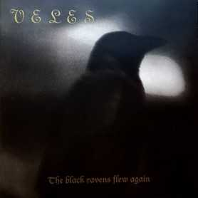VELES - The Black Ravens Flew Again . CD