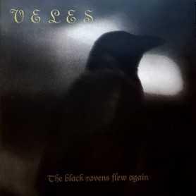 VELES - The Black Ravens Flew Again . CD