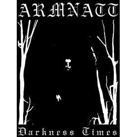 ARMNATT - Darkness Times . MC