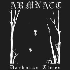 ARMNATT - Darkness Times . LP