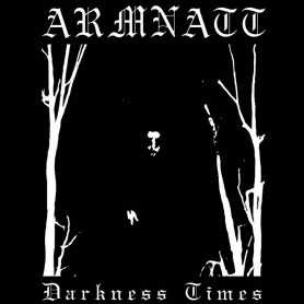 ARMNATT - Darkness Times . CD