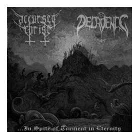 ACCURSED CHRIST / DECADENCE -...in Spite of Torment in Eternity . CD