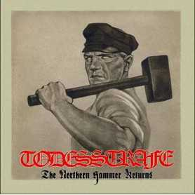 TODESSTRAFE - The Northern Hammer Returns . LP