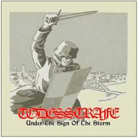 TODESSTRAFE - Under The Sign of the Storm . LP