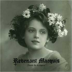 REVENANT MARQUIS - Youth in Ribbons . CD