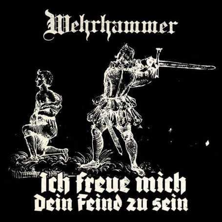 WEHRHAMMER - Ich freue mich dein Feind zu sein . CD