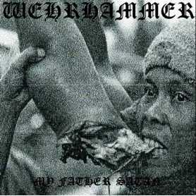 WEHRHAMMER - My Father Satan . DLP