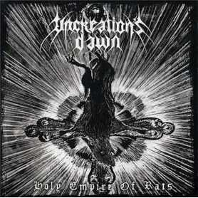 UNCREATION'S DAWN - Holy Empire of Rats . CD