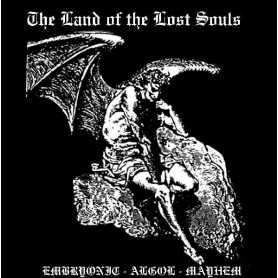 EMBRYONIC / ALGOL / MAYHEM - The Land of Souls . CD