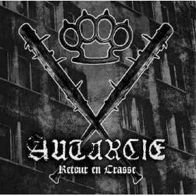 AUTARCIE - Retour en Crasse . CD