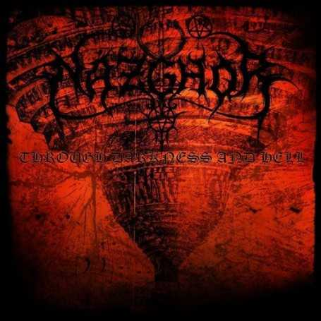 NAZGHOR - Through Darkness And Hell . CD