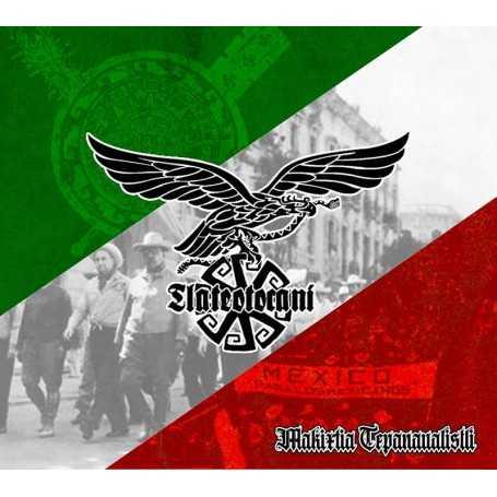 TLATEOTOCANI - Makixtia Tepanaualistli . CD