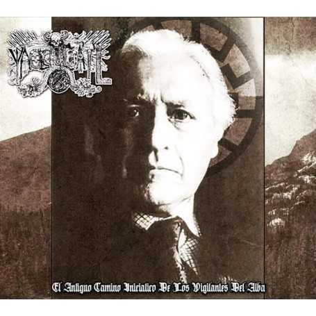 YAOCUICATL - El Antiguo Camino Iniciatico De Los Vigilantes Del Alba . CD