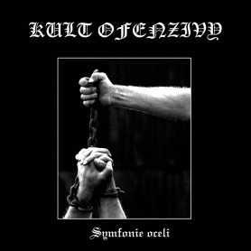 KULT OFENZIVY - Symfonie Oceli . LP