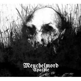 MEUCHELMORD-Apathie