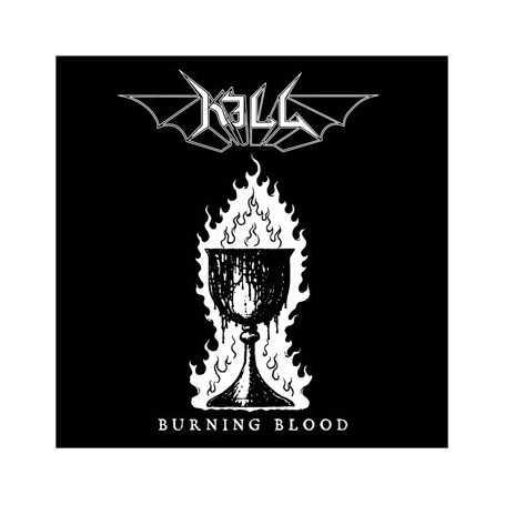 KILL - Burning Blood . CD