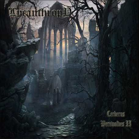 LYCANTHROPY - Cerberus Werewolves II . CD