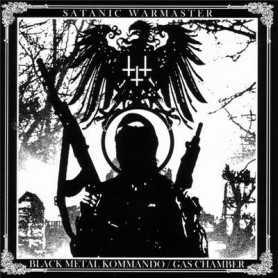 SATANIC WARMASTER - Black Metal Kommando / Gas Chamber . CD