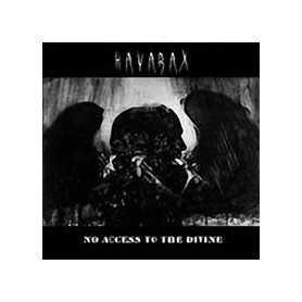 HAVARAX - No Access to the Divine . CD
