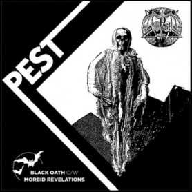 PEST - Black Oath / Morbid Revelation . EP