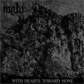 MGLA - With Hearts Toward None . CD