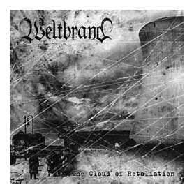 WELTBRAND - The Cloud of Retaliation . CD