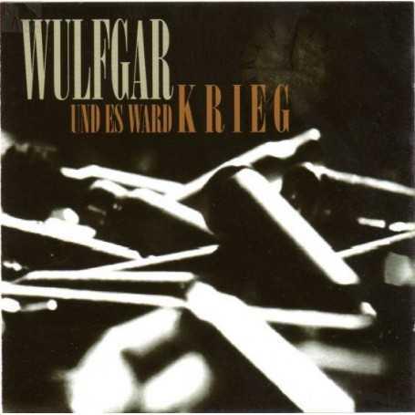 WULFGAR - Und Es Ward Krieg . CD