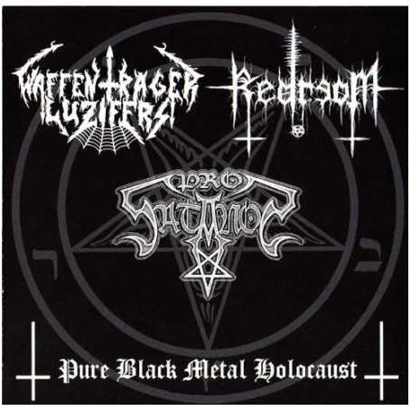 WAFFENTRAGER LUZIFERS / REDREOM / PROSATANOS - Pure Black Metal Holocaust . CD