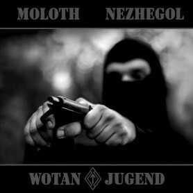 MOLOTH / NEZHEGOL - Wotanjugend . CD
