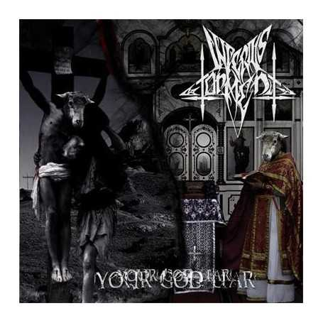 INFERIUS TORMENT - Your God Liar . CD