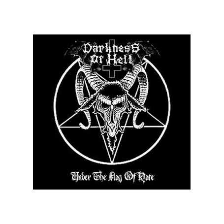 DARKNESS OF HELL - Under the Flag of Hate . CD