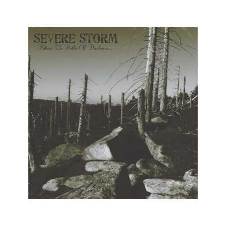 SEVERE STORM - Follow the Paths of Darkness . CD