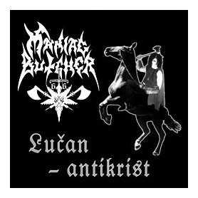 MANIAC BUTCHER - Lucan Antikrist . CD