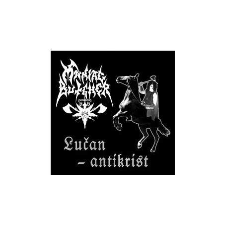 MANIAC BUTCHER - Lucan Antikrist . CD