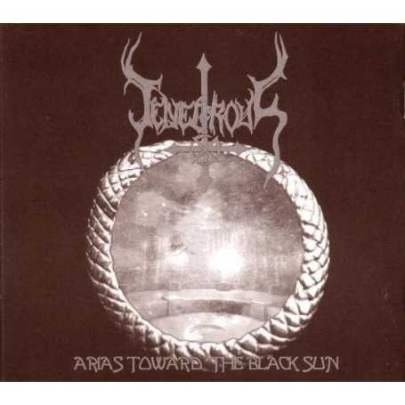 TENEBROUS - Arias Toward the Black Sun . CD