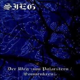 SIEG - Der Weg zum Polarstern / Sonnenkreuz . CD