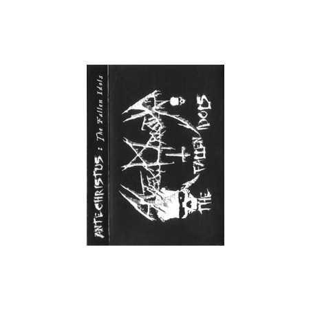 ANTECHRISTUS - The Fallen Idols . MC