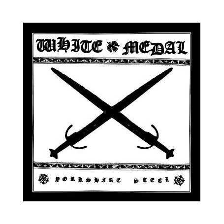 WHITE MEDAL - Yorkshire Steel . CD